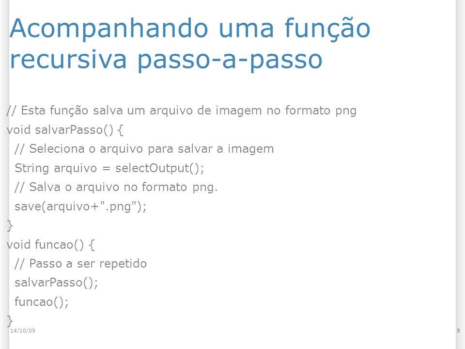 Acompanhando uma função recursiva passo-a-passo