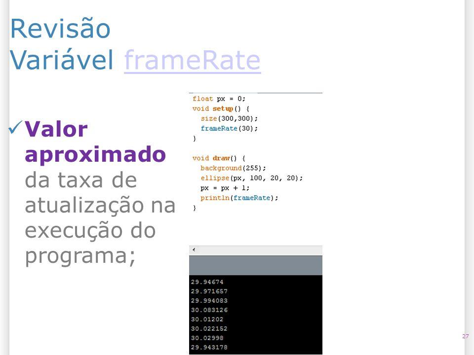 Revisão Variável frameRate