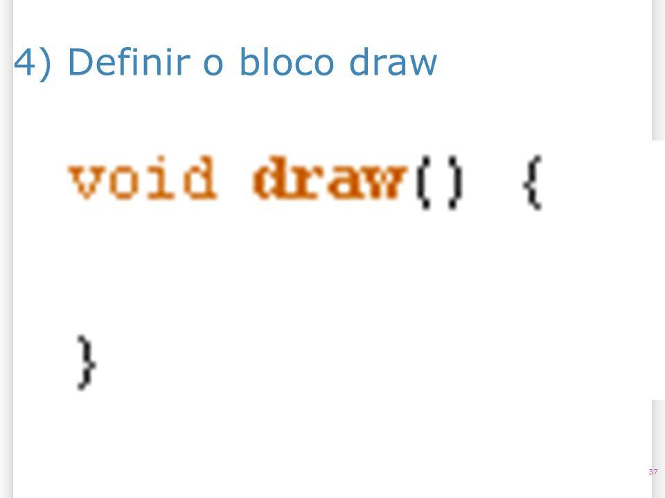 14/10/09 4) Definir o bloco draw 37