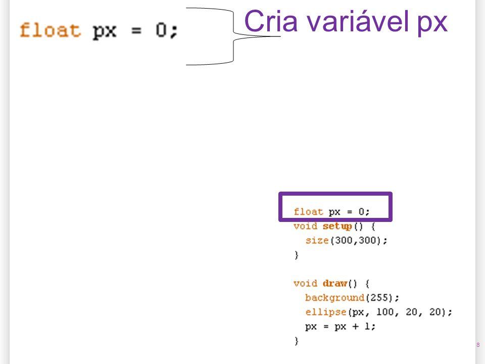 14/10/09 Cria variável px 8