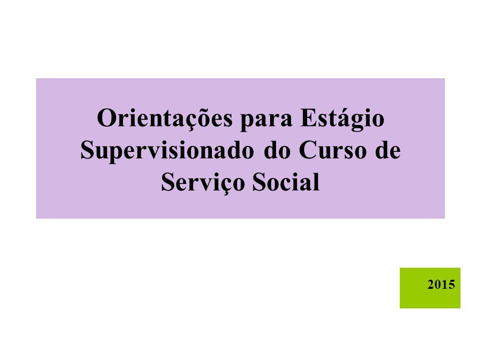 Orientações para Estágio Supervisionado do Curso de Serviço Social