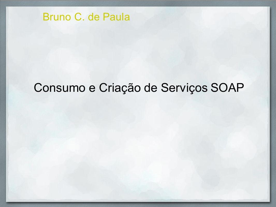 Consumindo e Criando Web Services SOAP em .Net