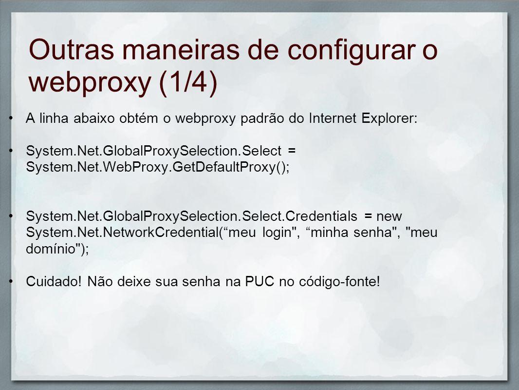 Outras maneiras de configurar o webproxy (1/4)