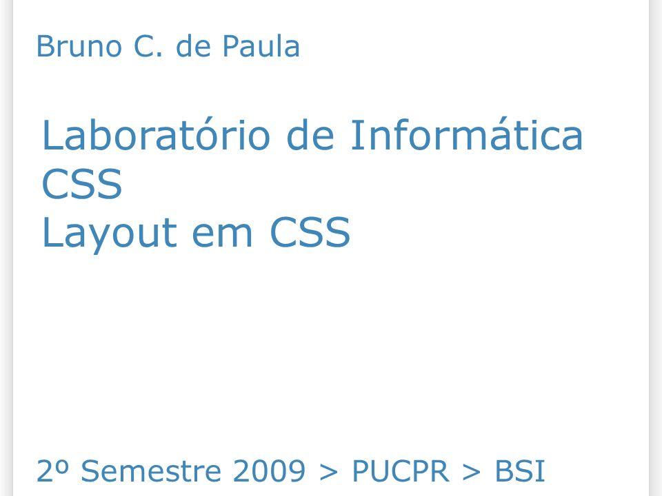 Laboratório de Informática CSS Layout em CSS