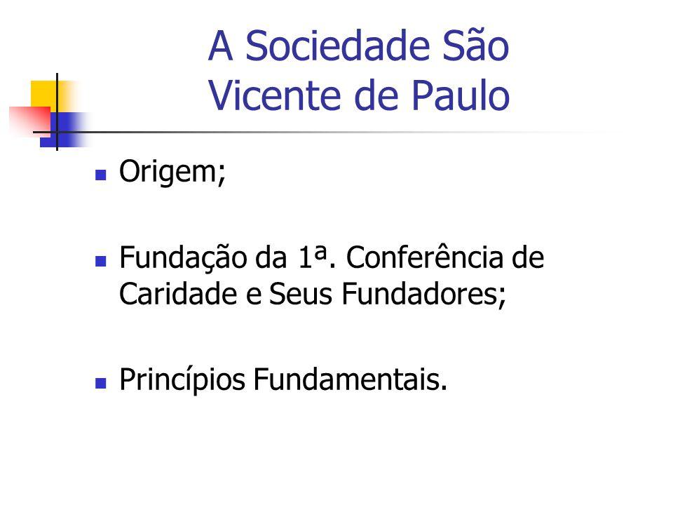 A Sociedade São Vicente de Paulo