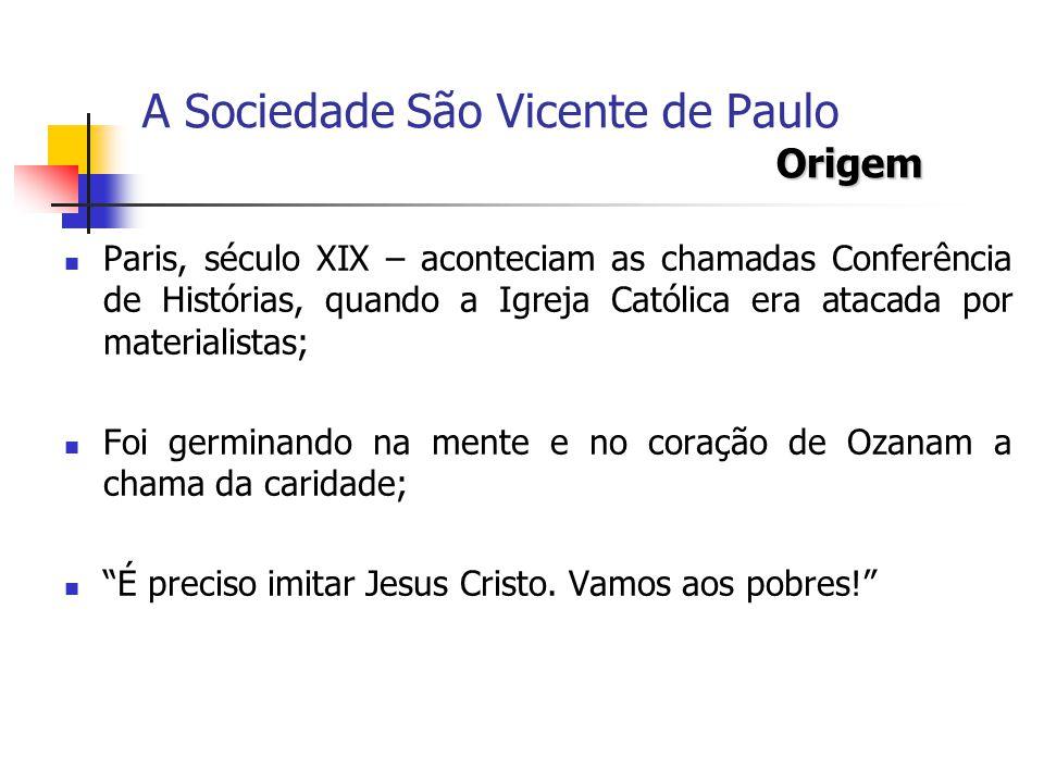 A Sociedade São Vicente de Paulo Origem