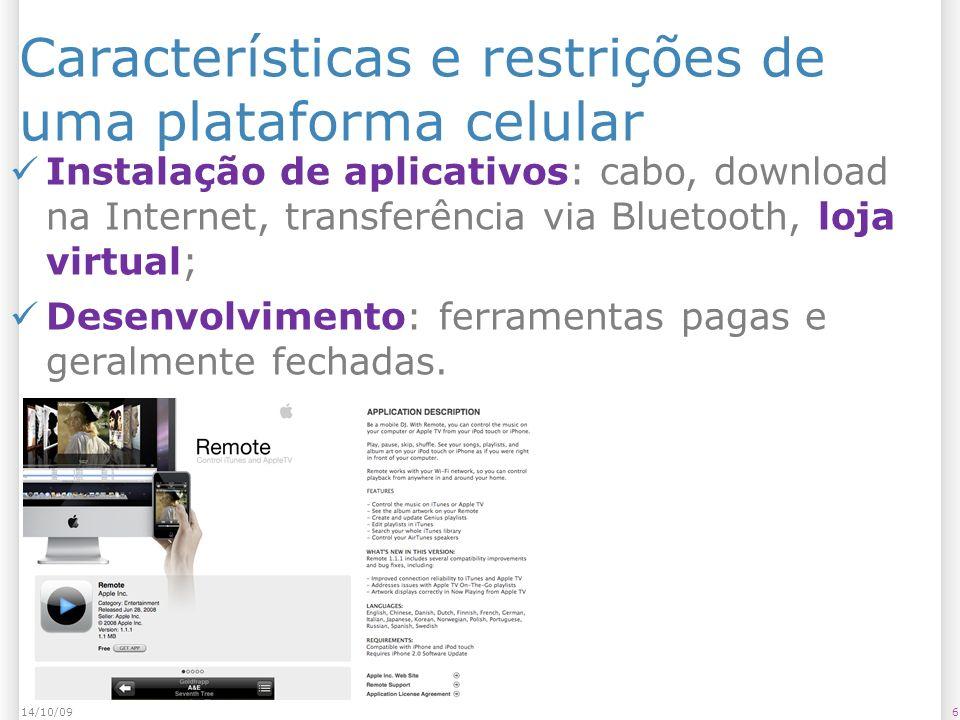 Características e restrições de uma plataforma celular