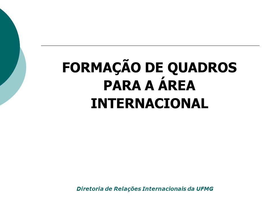 FORMAÇÃO DE QUADROS PARA A ÁREA INTERNACIONAL