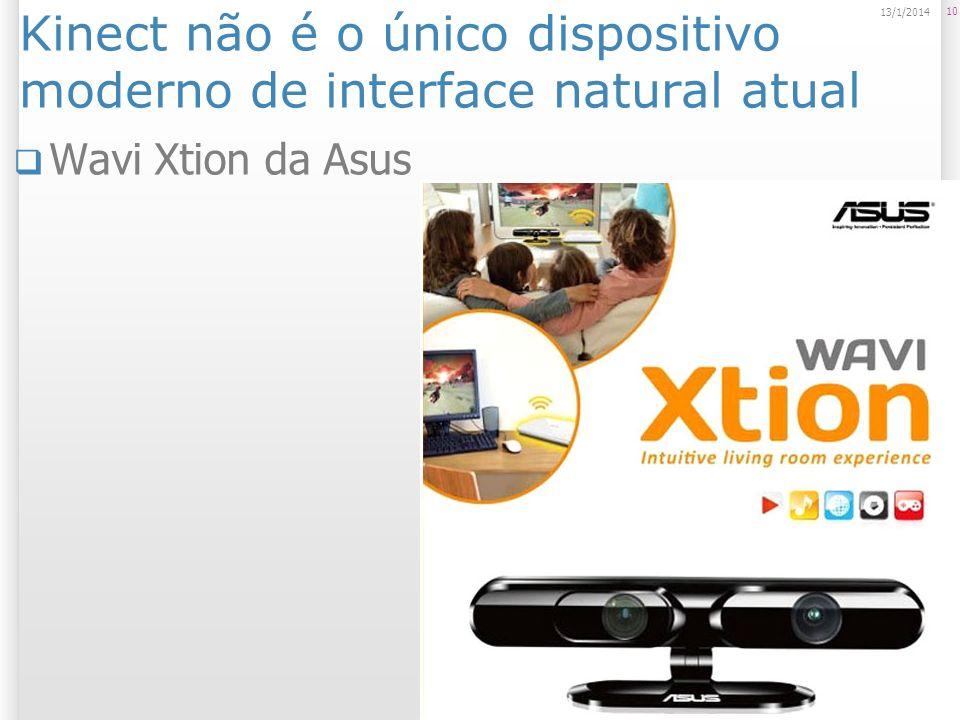 Kinect não é o único dispositivo moderno de interface natural atual