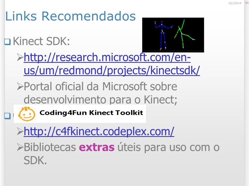 Links Recomendados Kinect SDK: