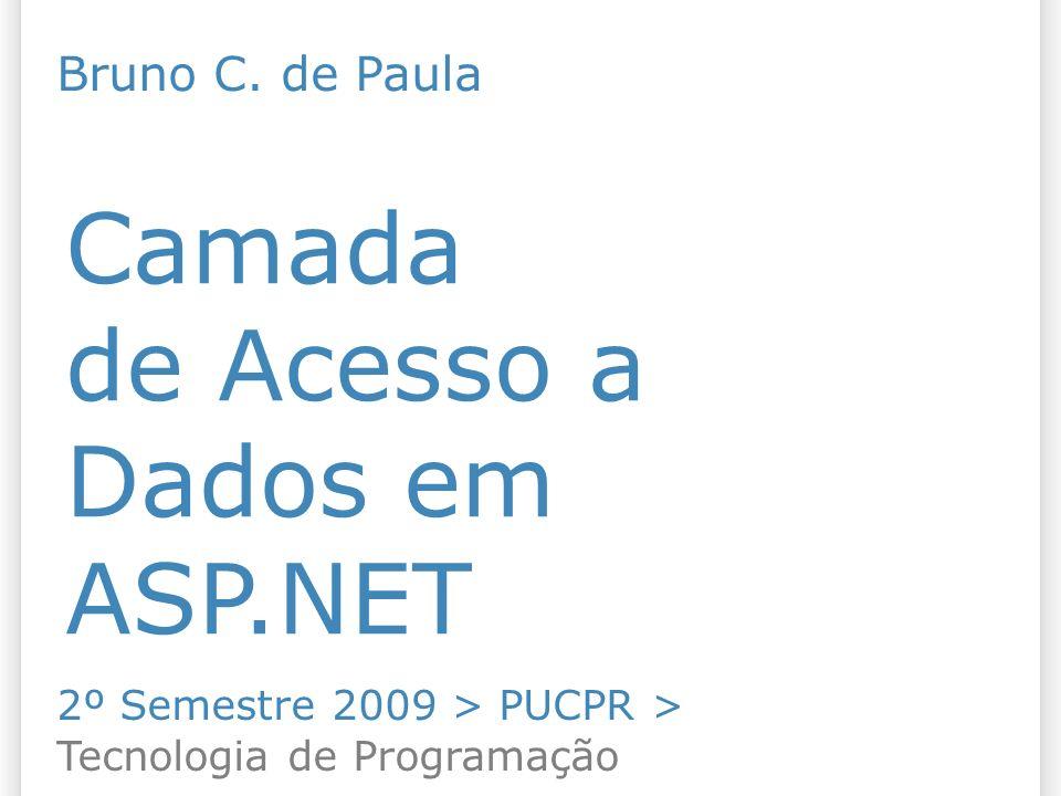 Camada de Acesso a Dados em ASP.NET