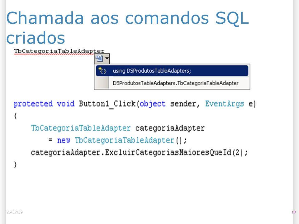 Chamada aos comandos SQL criados