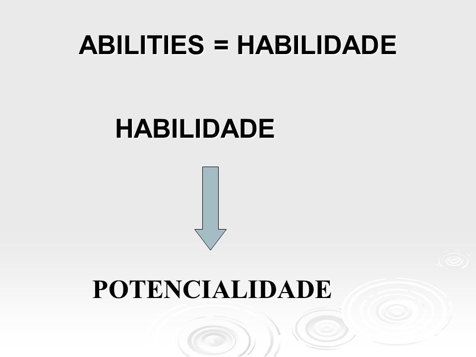 ABILITIES = HABILIDADE