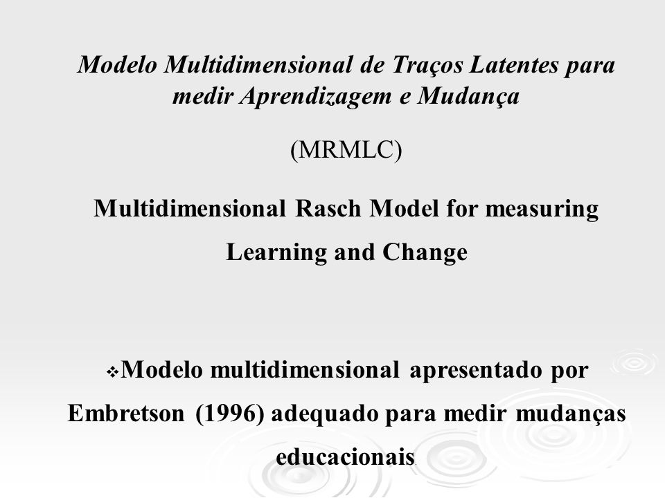 Multidimensional Rasch Model for measuring Learning and Change