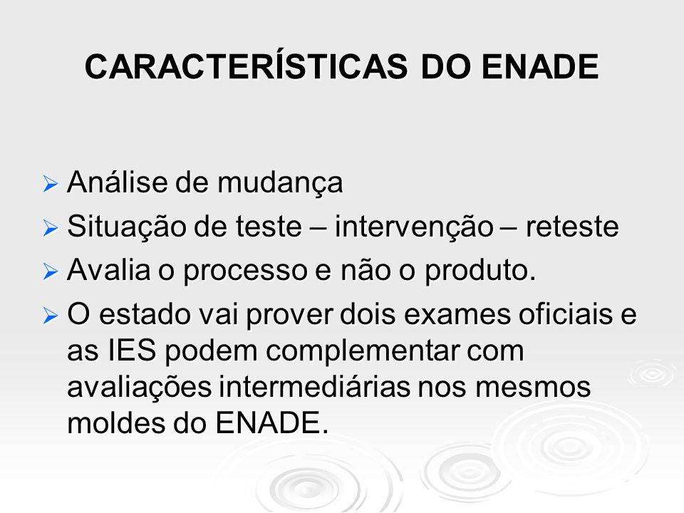 CARACTERÍSTICAS DO ENADE