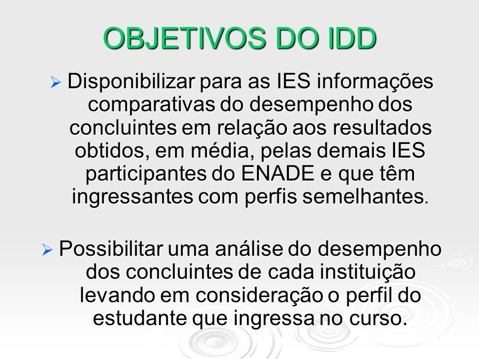 OBJETIVOS DO IDD