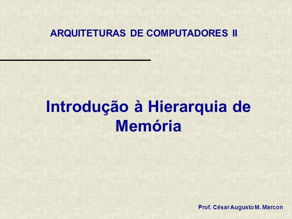 Introdução à Hierarquia de Memória