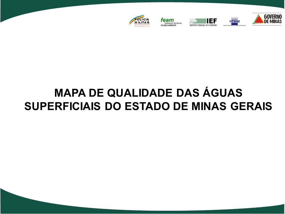 MAPA DE QUALIDADE DAS ÁGUAS SUPERFICIAIS DO ESTADO DE MINAS GERAIS