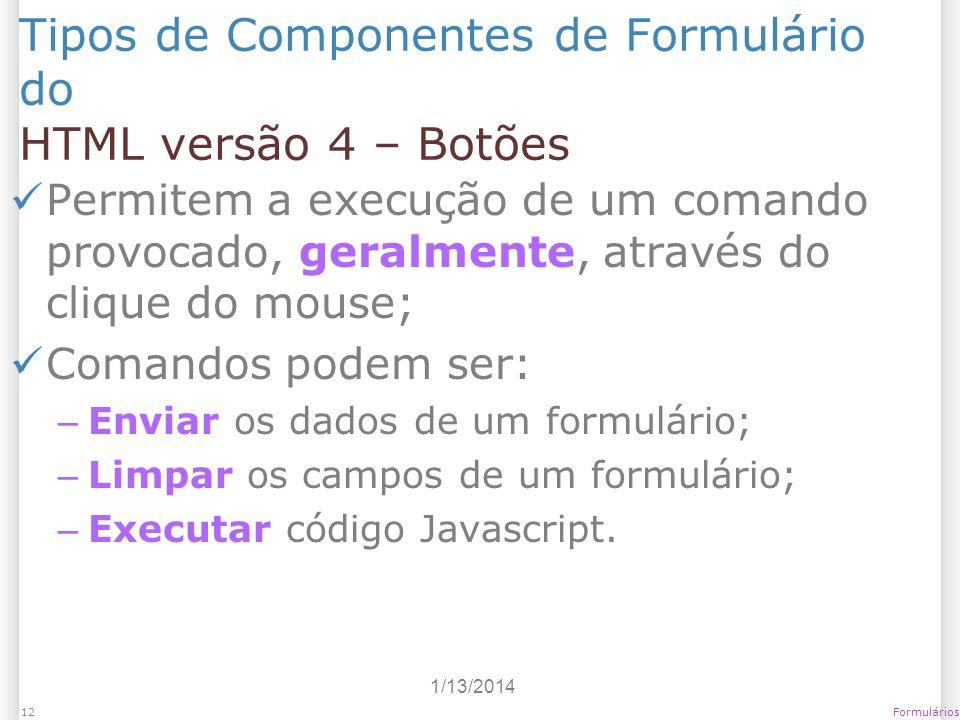 Tipos de Componentes de Formulário do HTML versão 4 – Botões