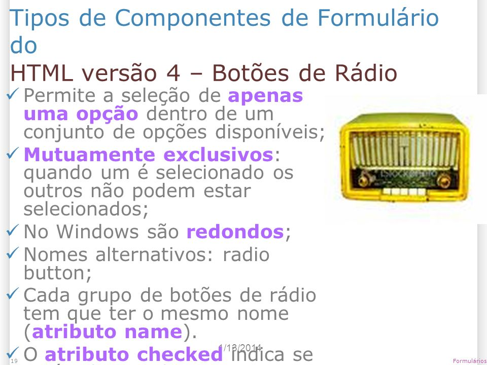 Tipos de Componentes de Formulário do HTML versão 4 – Botões de Rádio