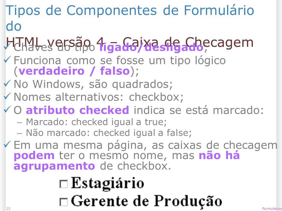 Tipos de Componentes de Formulário do HTML versão 4 – Caixa de Checagem