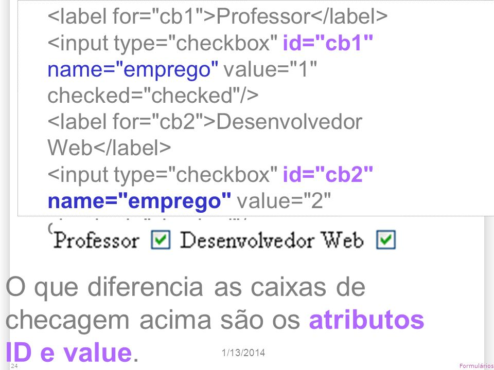 <label for= cb1 >Professor</label>