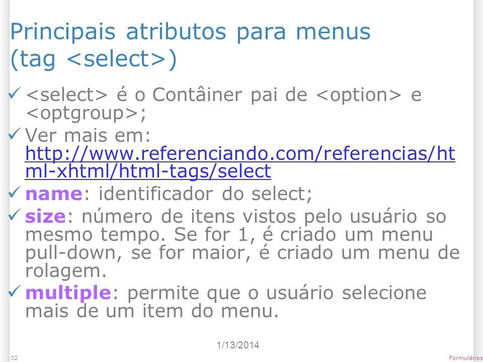 Principais atributos para menus (tag <select>)
