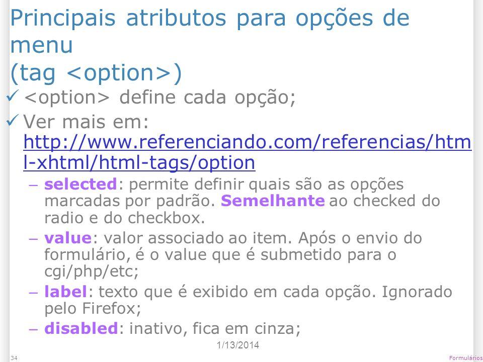 Principais atributos para opções de menu (tag <option>)