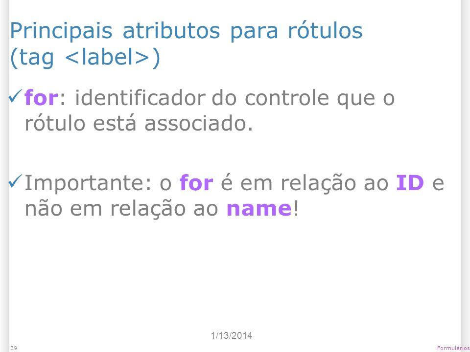 Principais atributos para rótulos (tag <label>)