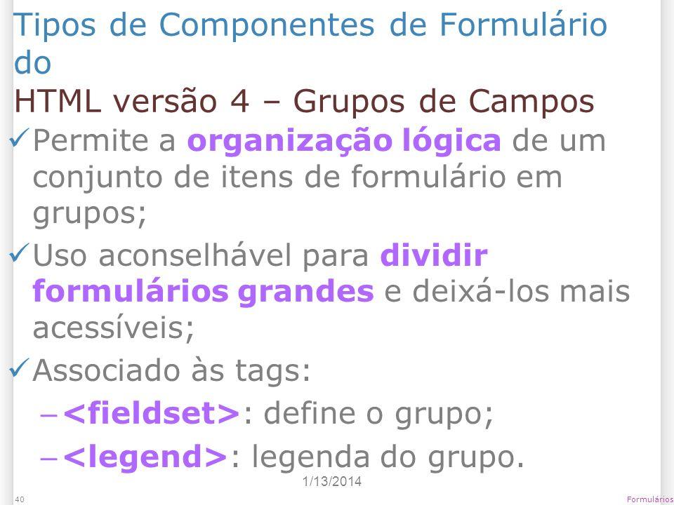 Tipos de Componentes de Formulário do HTML versão 4 – Grupos de Campos