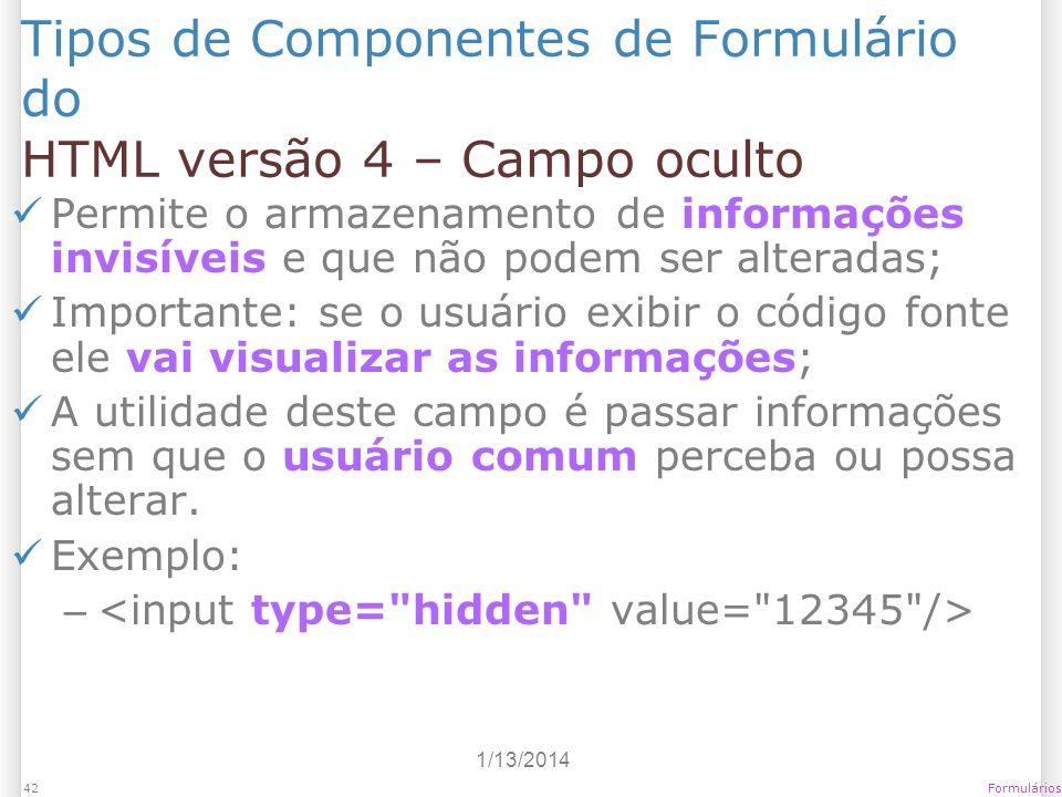 Tipos de Componentes de Formulário do HTML versão 4 – Campo oculto