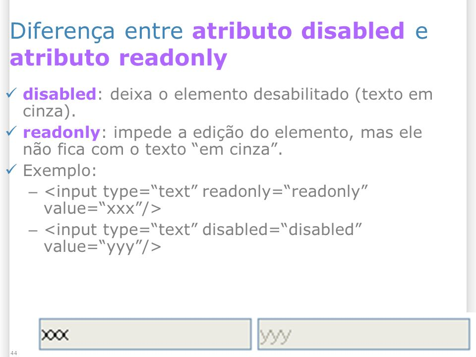 Diferença entre atributo disabled e atributo readonly
