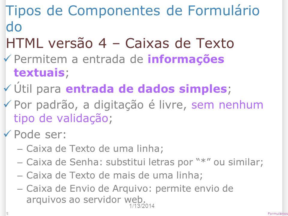 Tipos de Componentes de Formulário do HTML versão 4 – Caixas de Texto