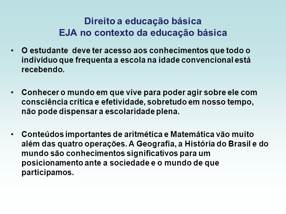 Direito a educação básica EJA no contexto da educação básica