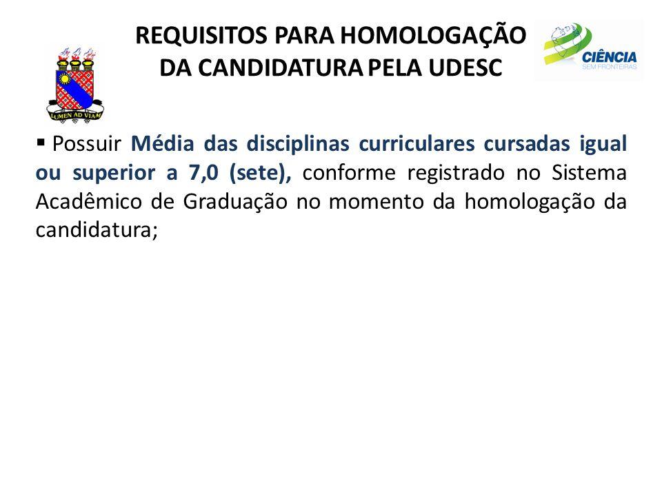 REQUISITOS PARA HOMOLOGAÇÃO DA CANDIDATURA PELA UDESC