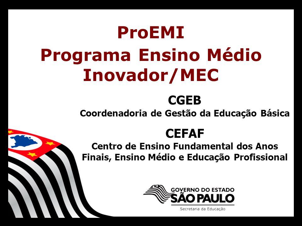 Programa Ensino Médio Inovador/MEC