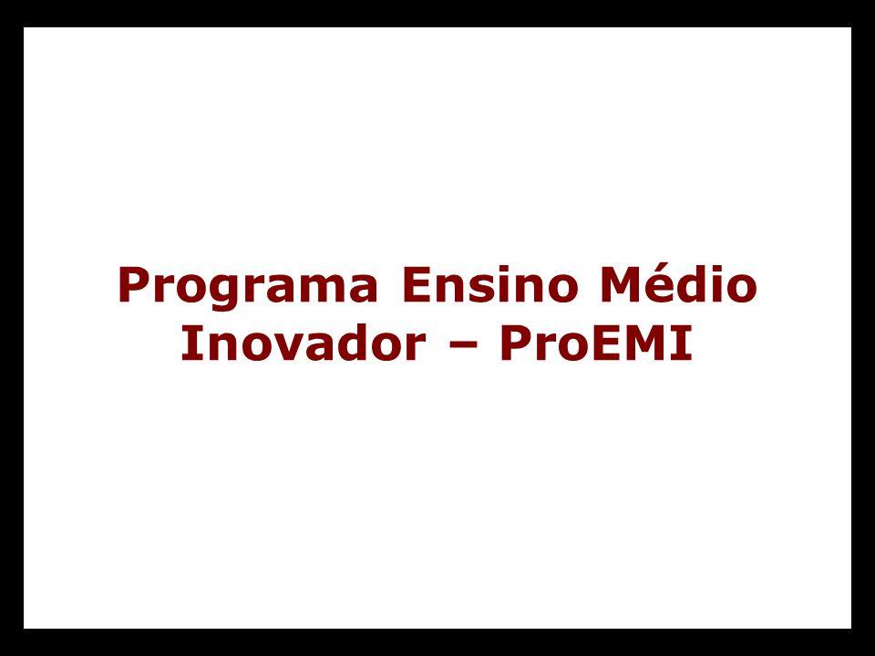Programa Ensino Médio Inovador – ProEMI