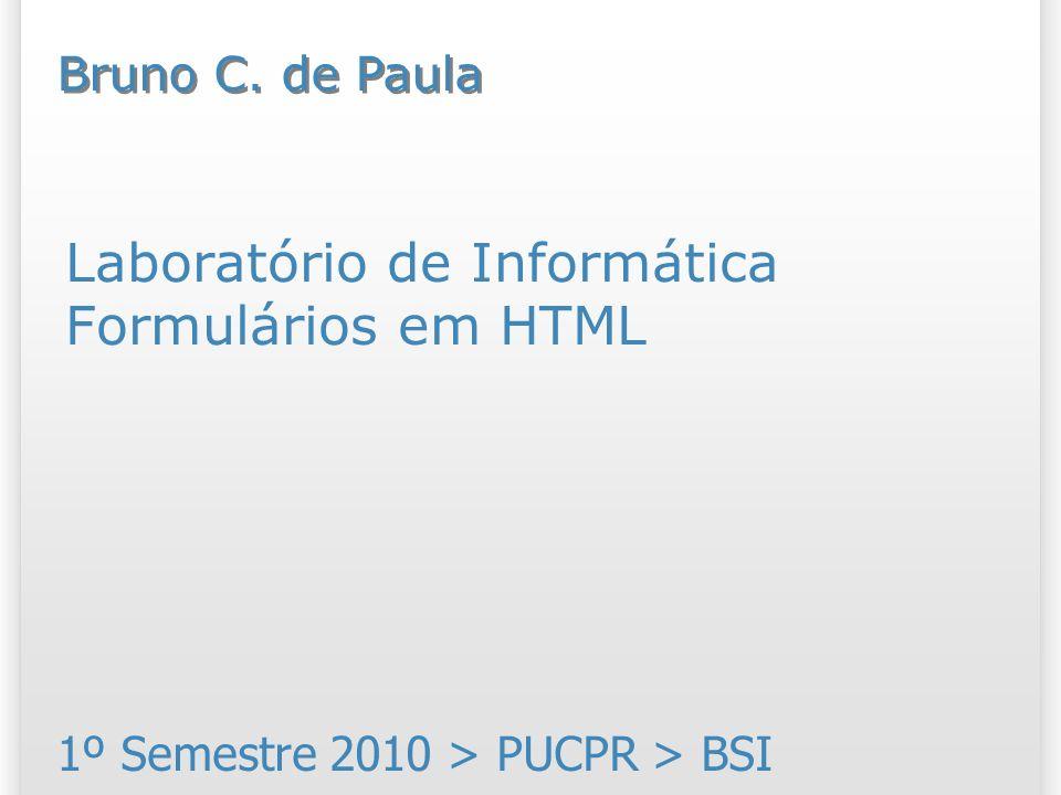 Laboratório de Informática Formulários em HTML