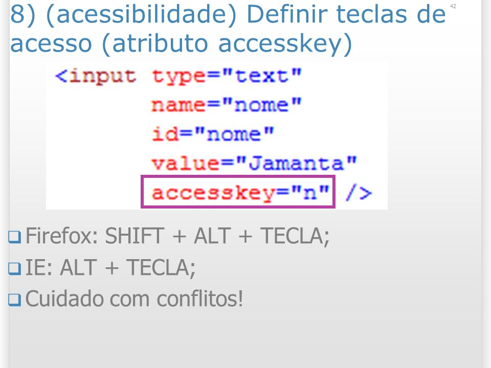 8) (acessibilidade) Definir teclas de acesso (atributo accesskey)