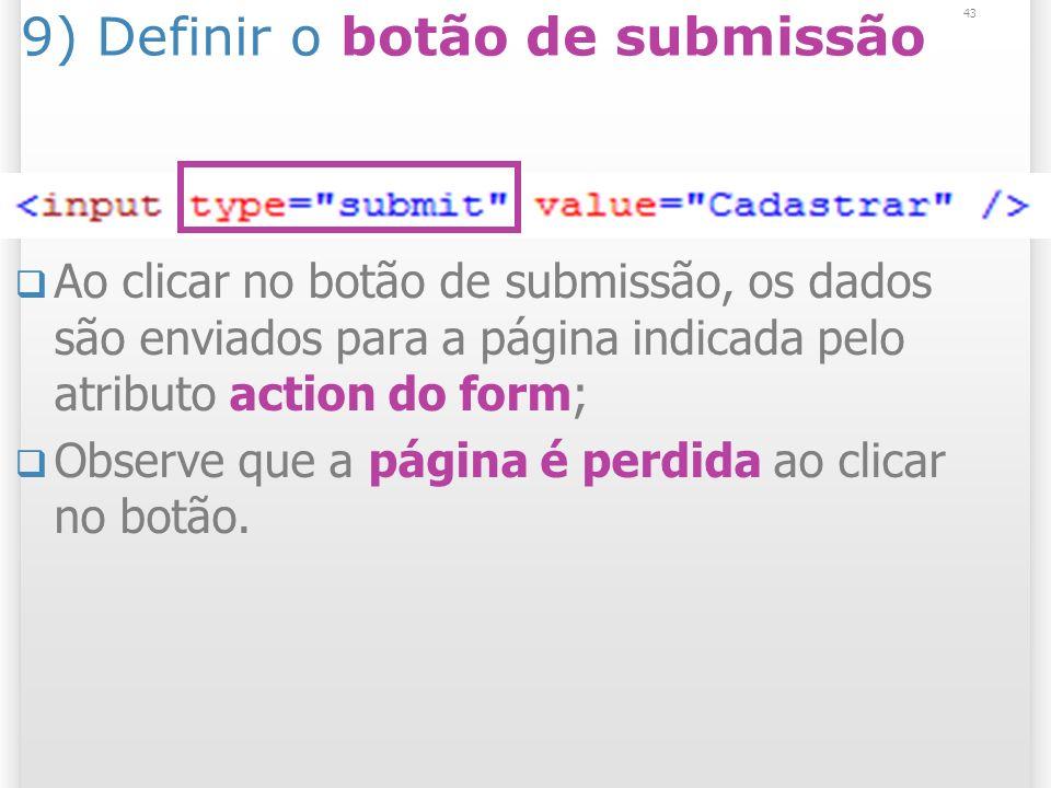 9) Definir o botão de submissão