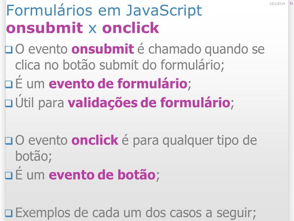Formulários em JavaScript onsubmit x onclick
