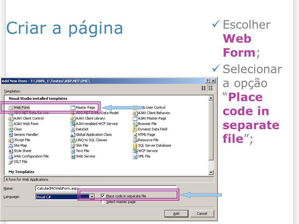 Criar a página Escolher Web Form;