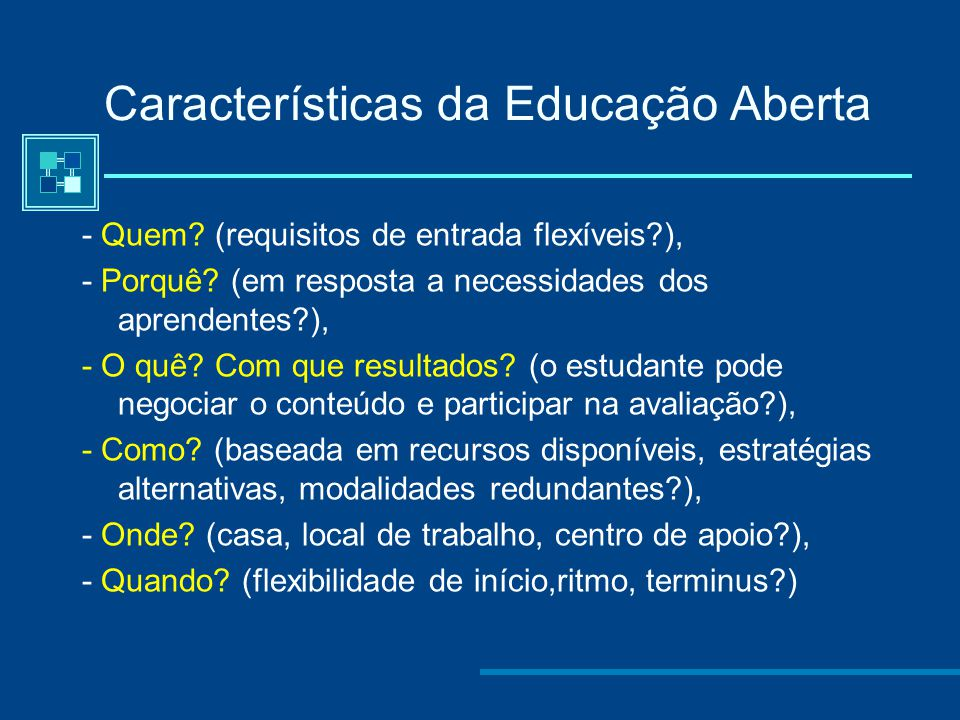 Características da Educação Aberta