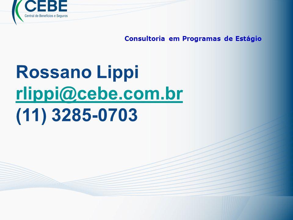 Rossano Lippi rlippi@cebe.com.br (11) 3285-0703
