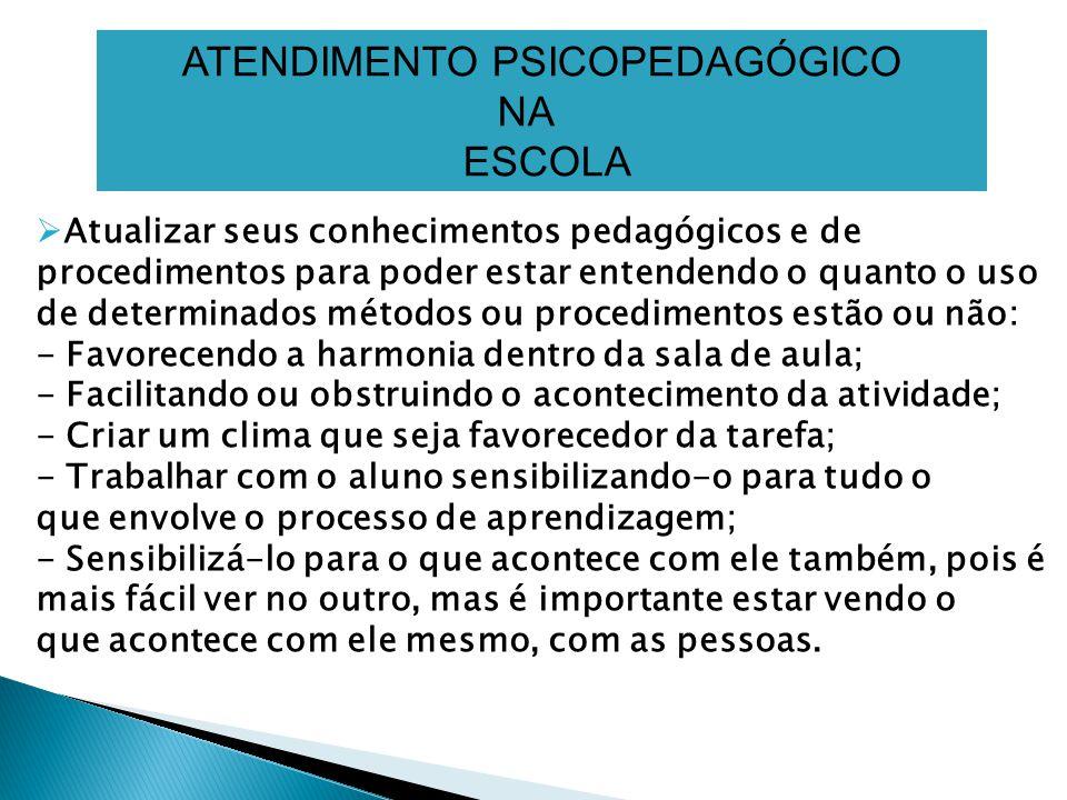 ATENDIMENTO PSICOPEDAGÓGICO