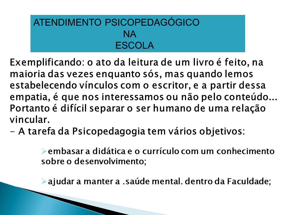 ATENDIMENTO PSICOPEDAGÓGICO NA ESCOLA