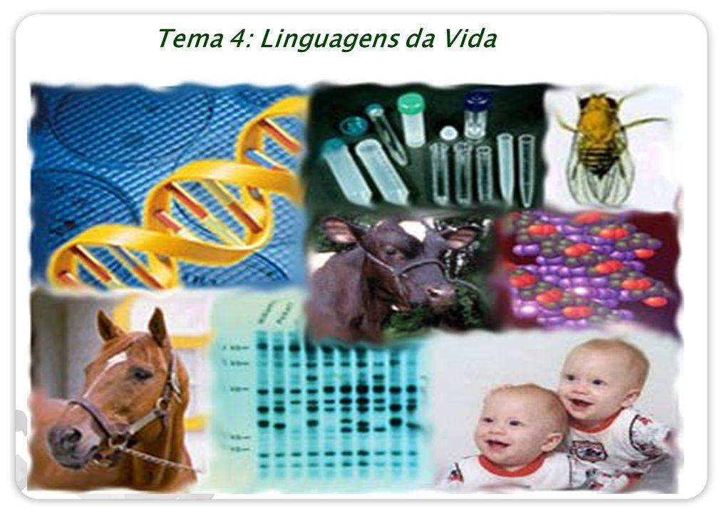 Tema 4: Linguagens da Vida