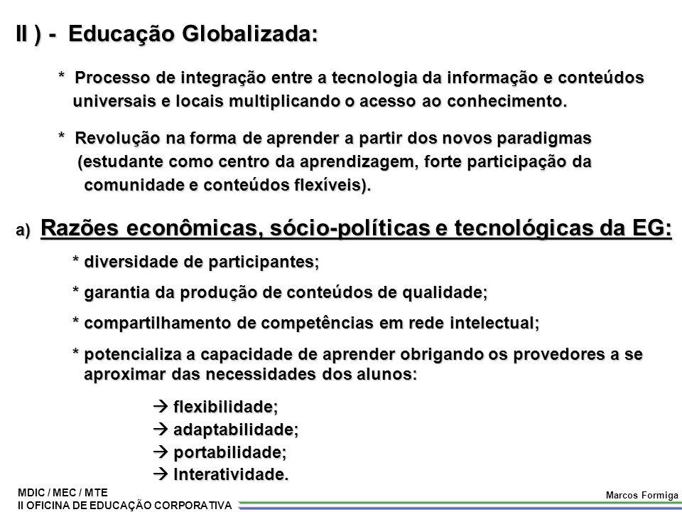 II ) - Educação Globalizada: