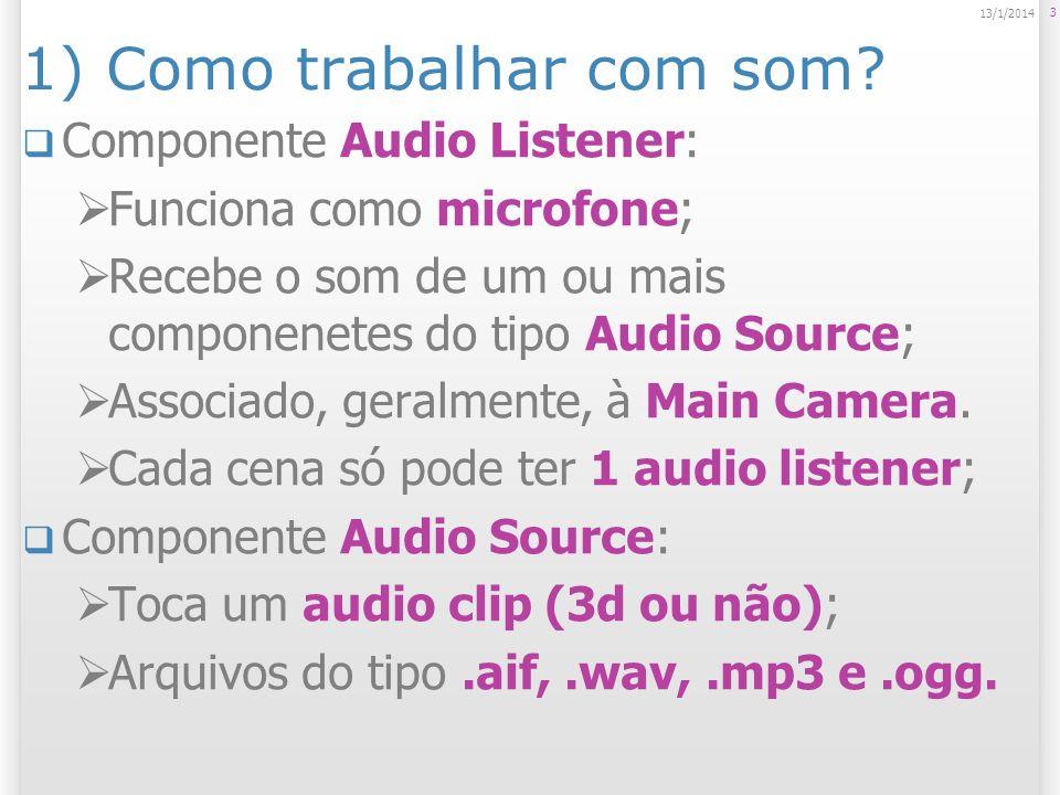 1) Como trabalhar com som
