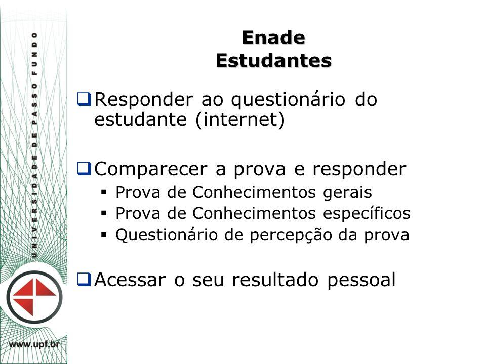 Responder ao questionário do estudante (internet)